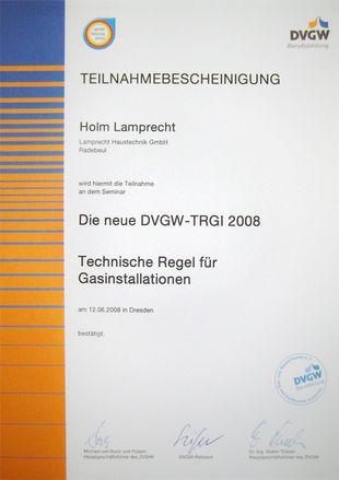 Teilnahmebescheinigung am Seminar Die neue DVGW-TRGI 2008 - Technische Regel für Gasinstallationen (Juni 2008)