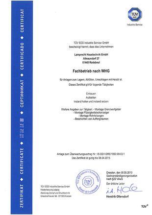 Zertifikat des TÜV SÜD für die Anerkennung als Fachbetrieb nach §19 I WHG und den Erhalt eines Überwachungsvertrags (gültig bis April 2011)